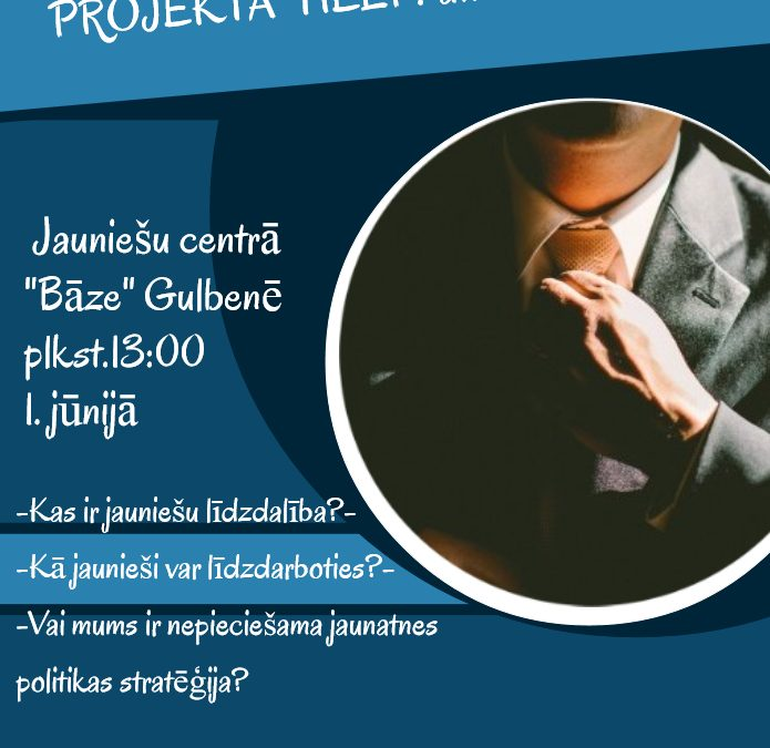 Projekta Help atklāšana jau 1.jūnijā