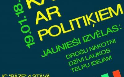 """Kafija ar politiķiem jauniešu centrā """"Bāze"""""""