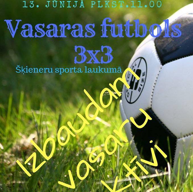 Vasaras futbola turnīrs Šķieneros