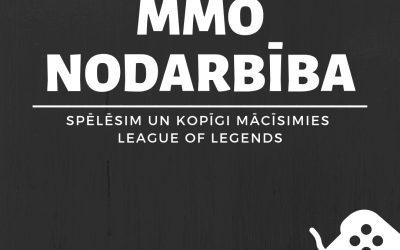 MMO nodarbība League of legends