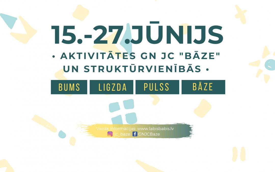 Aktivitātes Gulbenes novada jauniešu centros no 15.-27.jūnijam