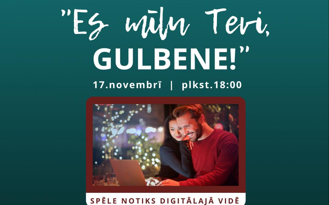 """Spēle """"Es mīlu Tevi, Gulbene!"""" notiks digitālajā vidē"""