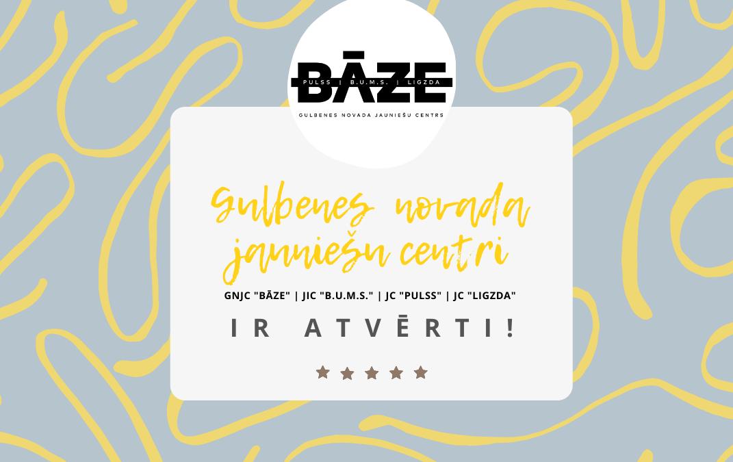 Gulbenes novada jauniešu centri ir atvērti!
