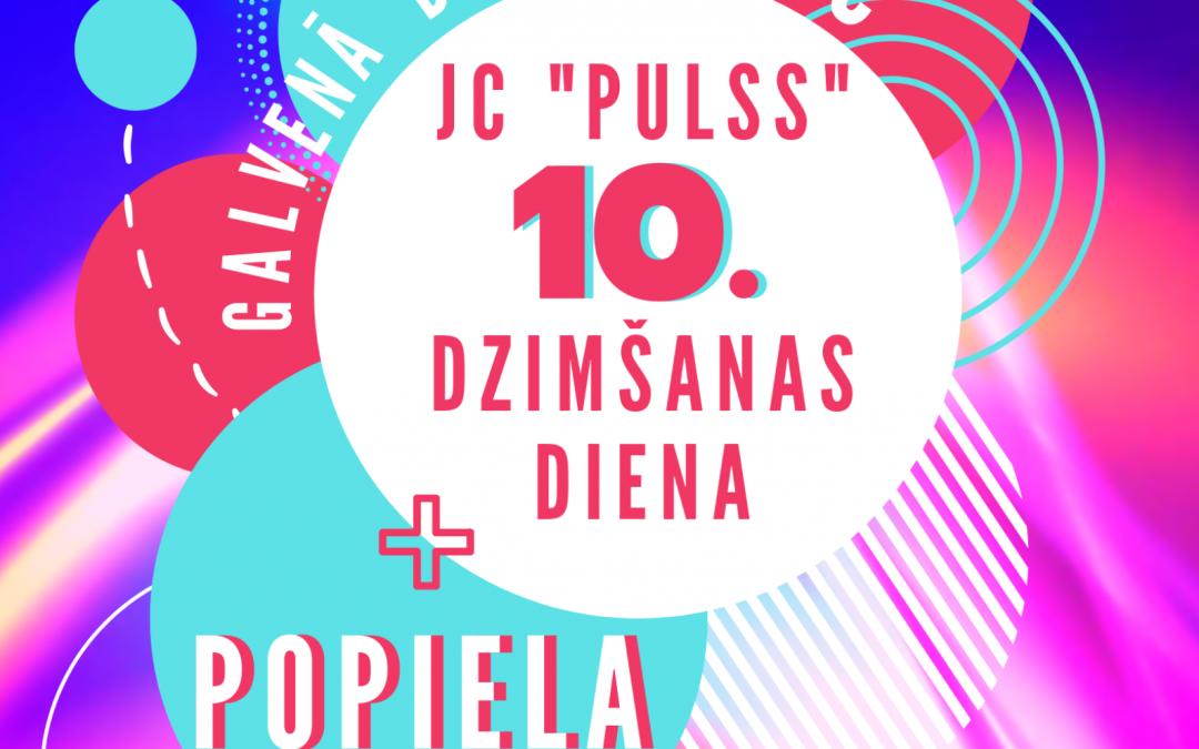 """Jauniešu centram """"Pulss"""" – 10 un POPIELA!"""